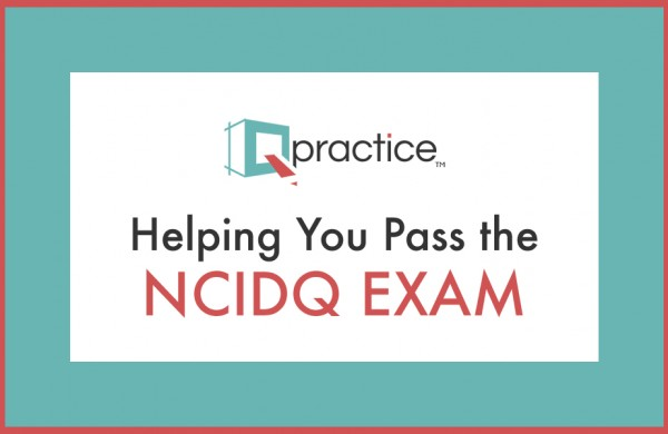 Qpractice - Helping You Pass The NCIDQ Exam