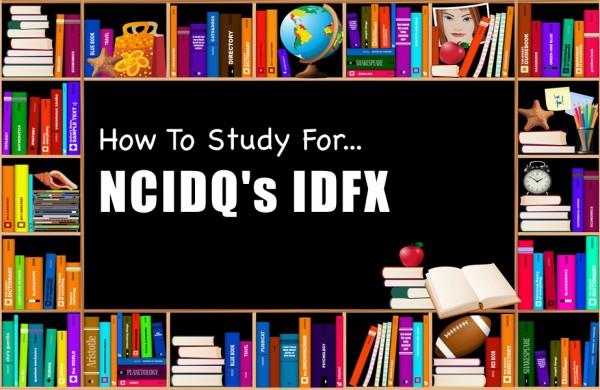 How To Study For NCIDQ's IDFX