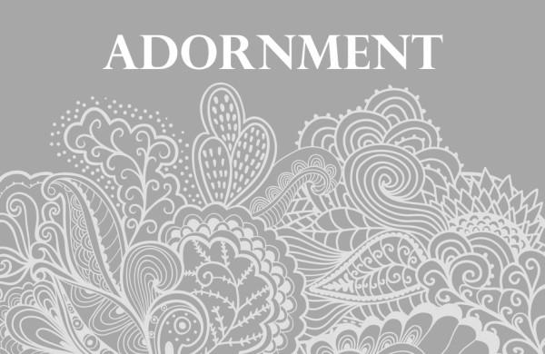4 To Explore - Adornment