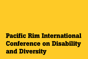 International Pacific Rim Conference on Disability and Diversity