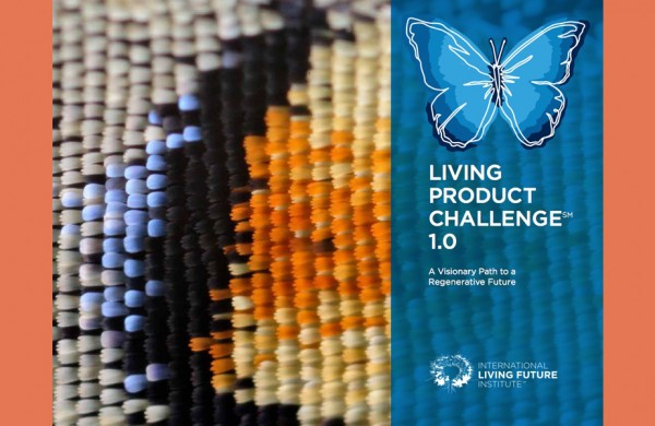 International Living Future Institute Living Product Challenge 1.0