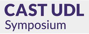 CAST UDL Symposium